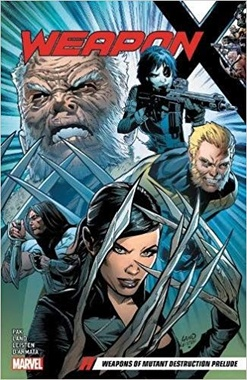 WEAPON X VOL.01: WEAPONS OF MUTANT (INGLES)