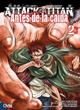 ATTACK ON TITAN: ANTES DE LA CAIDA # 02