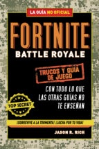 FORTNITE BATTLE ROYALE: TRUCOS Y GUÍA DEL JUEGO