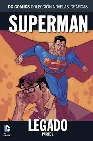 COLECC. NOV. GRAFICAS DC COMCIS # 54 - SUPERMAN: LEGADO PARTE 1