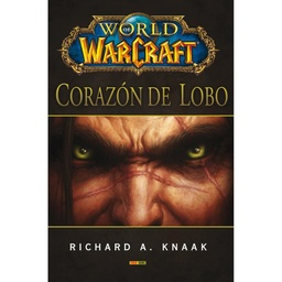 WORLD OF WARCRAFT: CORAZÓN DE LOBO