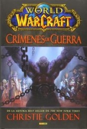 WORLD OF WARCRAFT: CRIMENES DE GUERRA
