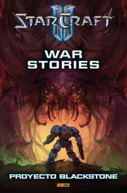 STARCRAFT II: WAR STORIES - PROYECTO BLACKSTONE