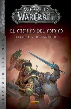 WORLD OF WARCRAFT - EL CICLO DEL ODIO