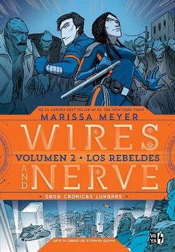 WIRES AND NERVE 2 - LOS REBELDES