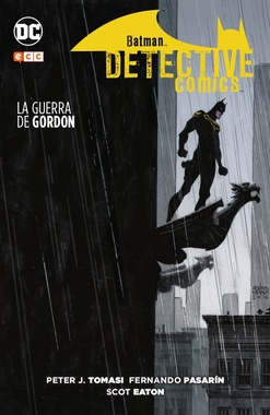 BATMAN: DETECTIVE COMICS: LA GUERRA DE GORDON