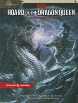 D&D 5TH HOARD OF THE DRAGON QUEEN