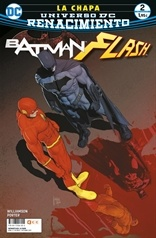 BATMAN / FLASH: LA CHAPA # 02 (DE 4) RENACIMIENTO