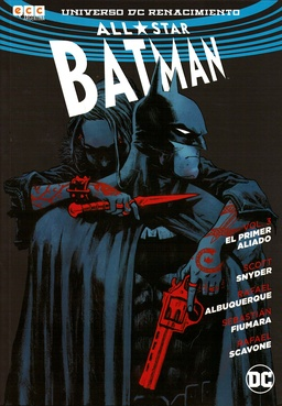 ALL-STAR BATMAN # 03 EL PRIMER ALIADO